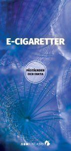 E-cigaretter - påståenden och fakta