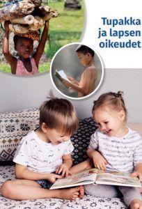 Tupakka ja lapsen oikeudet -raportti (pdf)